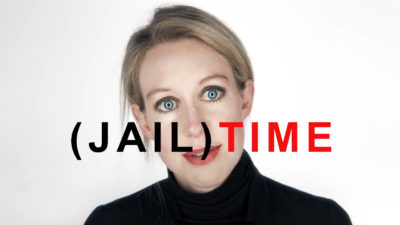 THERANOS Fraudster Elizabeth Holmes Going To Prison